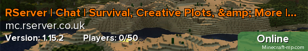 RServer | Chat | Survival, Creative Plots, & More | 1.15.2! (supports 1.16 too)