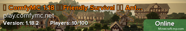 ✌ ComfyMC 1.14.4 ✔️Friendly Survival ✔️ Anti-Grief ✔️ Keep Inventory/EXP