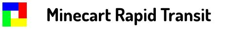 Minecart Rapid Transit