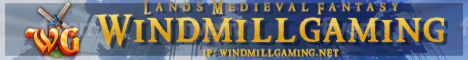 WindmillGaming - Lands Medieval Fantasy