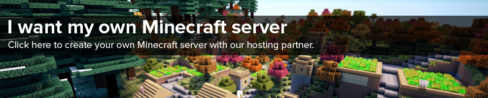 Click here to create your own Minecraft server
