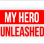 My Hero Unleashed