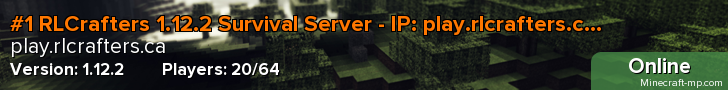 #1 RLCrafters 1.12.2 Survival Server - IP: play.rlcrafters.ca