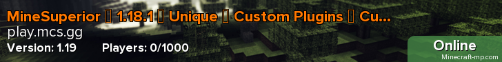 MineSuperior ➢ 1.15 ➢ Unique ➢ Custom Plugins ➢ Custom Enchants ➢ Towny ➢