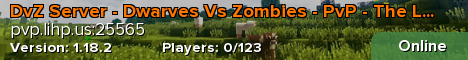 DvZ Server - Dwarves vs Zombies - The LihP Network