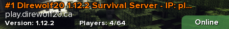 #1 Direwolf20 1.12.2 Survival Server - IP: play.direwolf20.ca